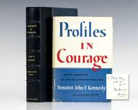 Profiles In Courage. by  John F Kennedy - Signed First Edition - 1956 - from Raptis Rare Books (SKU: 75080)