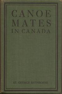 image of Canoe Mates in Canada; or, Three Boys Afloat on the Saskatchewan (Canoe and Campfire Series)