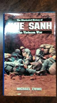 KHE SAHN (Illustrated History Of The Vietnam War Vol. 5)