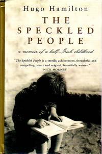 The Speckled People Memoir of a Half-Irish Childhood