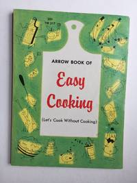 Arrow Book Of Easy Cooking (Let's Cook Without Cooking)