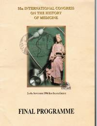 Final Programme: 35th International Congress on the History of Medicine: