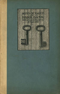 Some Mile-Stones / Milestones in the History of the National Park Bank of New York, 1856-1917 by  Ernest Fletcher; National Park Bank of New York Clymer - First printing - 1917 - from Caliban Books  and Biblio.com