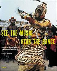 See the Music, Hear the Dance: Rethinking African Art at The Baltimore Museum of Art