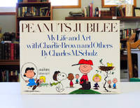 PEANUTS JUBILEE. My Life and Art with Charlie Brown and Others