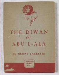 The Diwan of Abu'l-ala.  Widsom of the East Series