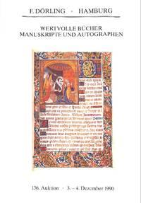 136 Auktion/3-4 Dezember 1990 : Wertvolle Bücher Manuskripte Und  Autographen