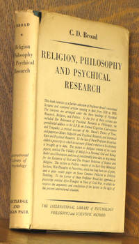 RELIGION, PHILOSPHY AND PSYCHICAL RESEARCH [INTERNATIONAL LIBRARY OF PSYCHOLOGY, PHILOSOPHY AND SCIENTIFIC METHOD]