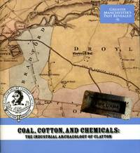 image of Coal, Cotton, and Chemicals: The Industrial Archaeology of Clayton