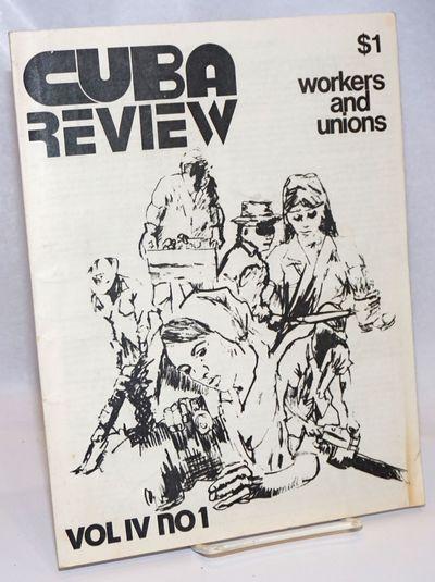 New York: Cuba Resource Center, 1974. 31p., 8.5 x 11 inches, stapled wraps, illus, double-column, ty...