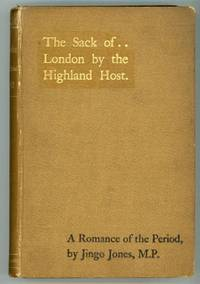 THE SACK OF LONDON BY THE HIGHLAND HOST: A ROMANCE OF THE PERIOD ... Narrated by Jingo Jones,...