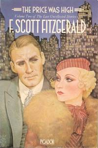 THE PRICE WAS HIGH : Volume Two of the Last Uncollected Stories by  F. Scott Fitzgerald - Paperback - 1981 - from Grandmahawk's Eyrie and Biblio.com