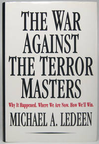 image of The War Against the Terror Masters: Why It Happened. Where We Are Now. How We'll Win
