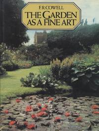Garden as a Fine Art From Antiquity to Modern Times, The
