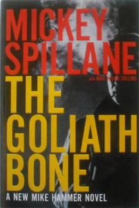 The Goliath Bone (Mike Hammer) by  Mickey  Max Allan & Spillane - from Simplyusedbooks and Biblio.com