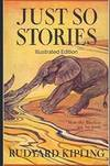 image of Just So Stories - Illustrated Edition