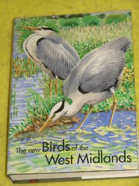 The New Birds of the West Midlands.
