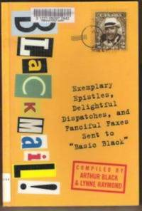 """BLACKMAIL!  Exemplary Epistles, Delightful Dispatches, and Fanciful Faces  Sent to """"Basic Black"""""""