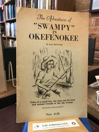 "The Adventures of ""Swampy"" in Okefenokee"