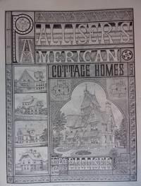 PALLISER'S AMERICAN COTTAGE HOMES