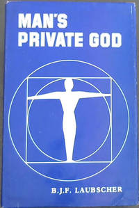 image of Man's Private God : A philosophy of the human spirit