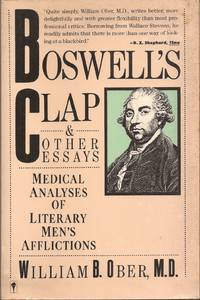 image of Boswell's Clap_Other Essays: Medical Analyses of Literary Men's Afflictions