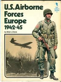 U.S. Airborne Forces Europe 1942-45 (Key Uniform Guides 6)