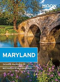 Moon Maryland: Including Washington DC by  Michaela Riva Gaaserud - Paperback - First Edition - 2014 - from M Hofferber Books and Biblio.com