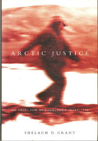Arctic Justice by GRANT: Shelagh D - Hardcover - 2002 - from Hockley Books and Biblio.com