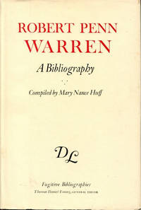 Robert Penn Warren: A Bibliography