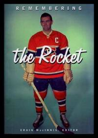 image of REMEMBERING THE ROCKET - A Celebration of Maurice Richard