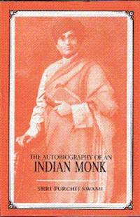The Autobiography of an Indian Monk