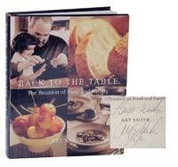 Back to the Table: The Reunion of Food and the Family (Signed First Edition)