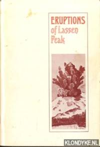 Pictorial history of the Lassen Volcano