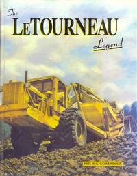 The LeTourneau Legend. The History of R.G. LeTourneau, Inc, 1920-1970