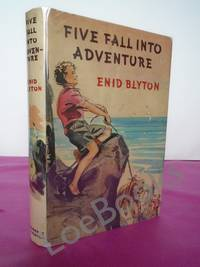 FIVE FALL INTO ADVENTURE [first edition]