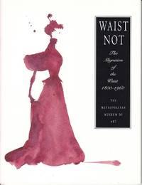 Waist Not.  The Migration of the Waist 1800 - 1960