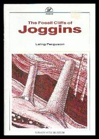The Fossil Cliffs of Joggins. Peeper Book Series by  Laing Ferguson - Paperback - 1988 - from Gilt Edge Books and Biblio.com