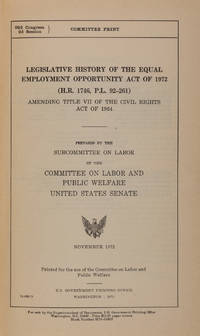 Legislative History of the Equal Employment Opportunity Act of 1972