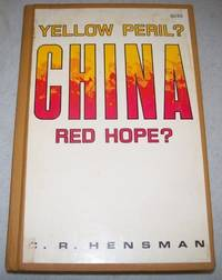 China: Yellow Peril? Red Hope?