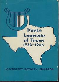 POETS LAUREATE OF TEXAS 1932-1966