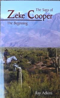 The Saga of Zeke Cooper : The Beginning