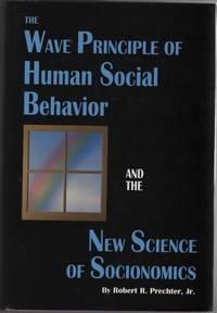 The Wave Principle of Human Social Behavior and the New Science of  Socionomics