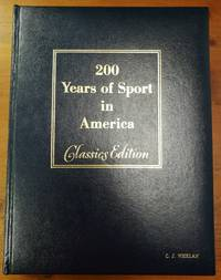 200 Years of Sport in America Classics Edition