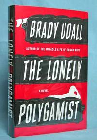 The Lonely Polygamist (Signed)