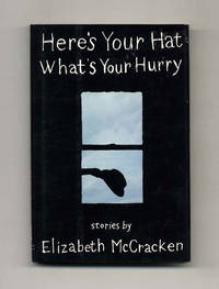 image of Here's Your Hat What's Your Hurry  - 1st Edition/1st Printing