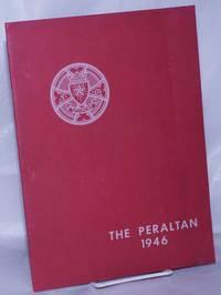 image of The Peraltan; St. Mary's College High School. Peralta Park - Berkeley, California. June, 1946; Senior Souvenir Issue