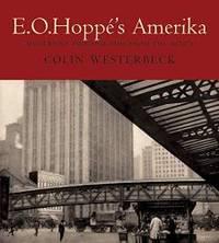 E. O. Hoppé's Amerika: Modernist Photographs from the 1920s