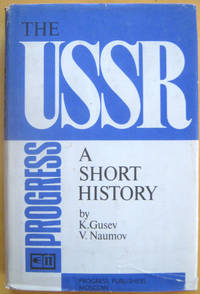 The USSR,  A Short History