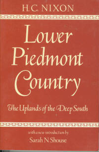 Lower Piedmont Country: The Uplands of the Deep South by  H. C Nixon - Paperback - Reprint - 1984 - from Chris Hartmann, Bookseller (SKU: 028023)